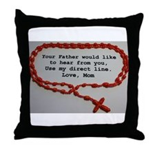 Direct Line to Father, Love Mom Throw Pillow