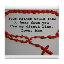 Direct Line to Father, Love Mom Tile Coaster