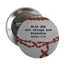 "With God all things are Possible 2.25"" Button"