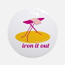 Iron It Out Ornament (Round)