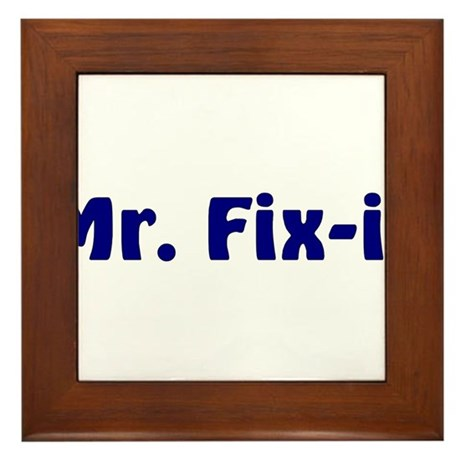 Mr. Fix It Framed Tile