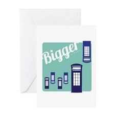 Bigger On The Inside Greeting Cards