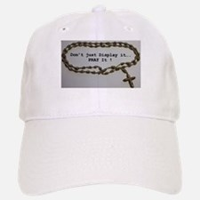 Don't just Display it, Pray it! Baseball Baseball Baseball Cap
