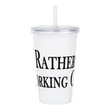 Rather Be Working Out Acrylic Double-wall Tumbler