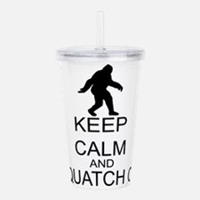 Keep Calm And Squatch On Acrylic Double-wall Tumbl