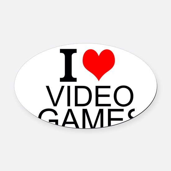 I Love Video Games Oval Car Magnet