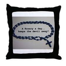 A Rosary a day, keeps the Devil away! Throw Pillow