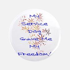 "SERVICE DOG FREEDOM 3.5"" Button"
