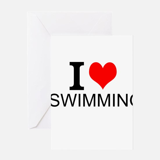 I Love Swimming Greeting Cards