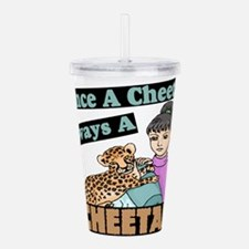 Once A Cheetah Acrylic Double-wall Tumbler
