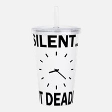 Silent But Deadly Acrylic Double-wall Tumbler