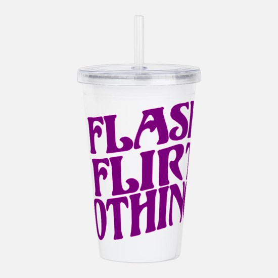 Flirty Flasher Acrylic Double-wall Tumbler