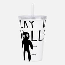 Play With Dolls Acrylic Double-wall Tumbler