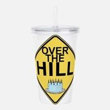 Over The Hill Acrylic Double-wall Tumbler