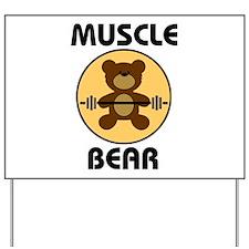 Teddy Bear Muscle Bear B Yard Sign