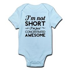 I'm not short I'm Just concentrated awesome Body S