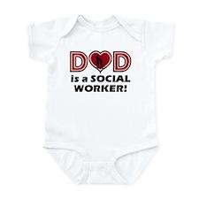 Dad is a SOCIAL WORKER Infant Bodysuit