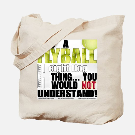 Flyball Height Dog Thing Tote Bag