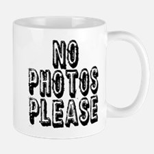 NO PHOTOS PLEASE. Mugs