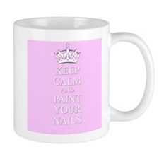 Keep Calm Paint Your Nails Mugs