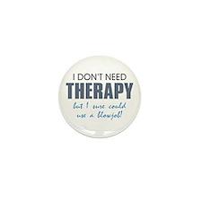 No Therapy Mini Button (10 pack)