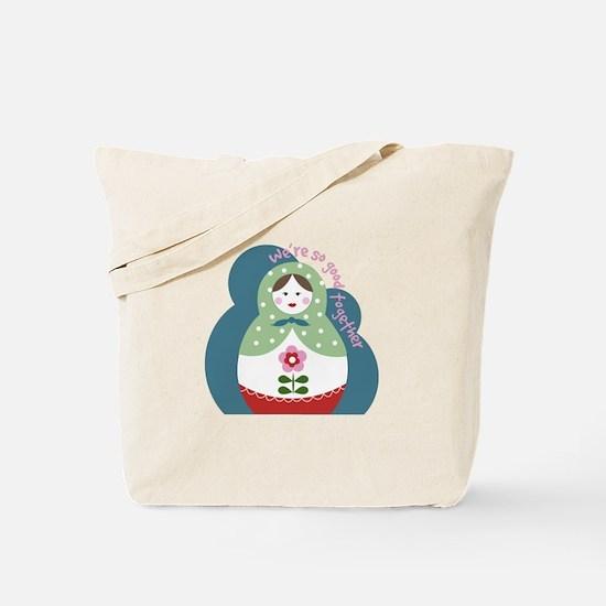 So Good Together Tote Bag