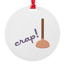 Crap! Ornament