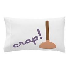 Crap! Pillow Case