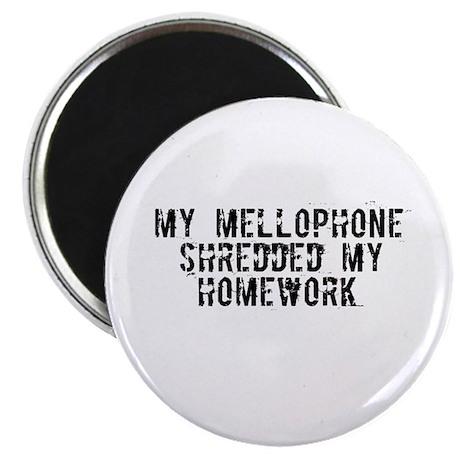 My Mellophone Shredded My Hom Magnet