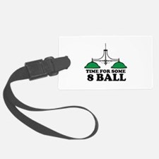 Time For Some 8 Ball Luggage Tag