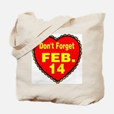 Don't Forget Tote Bag