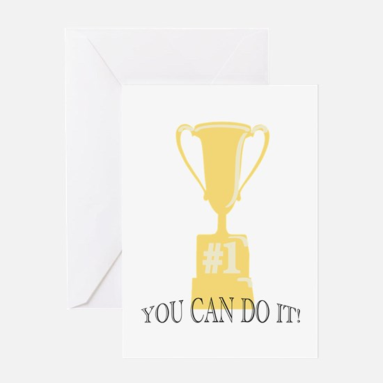 You Can Do It Greeting Cards