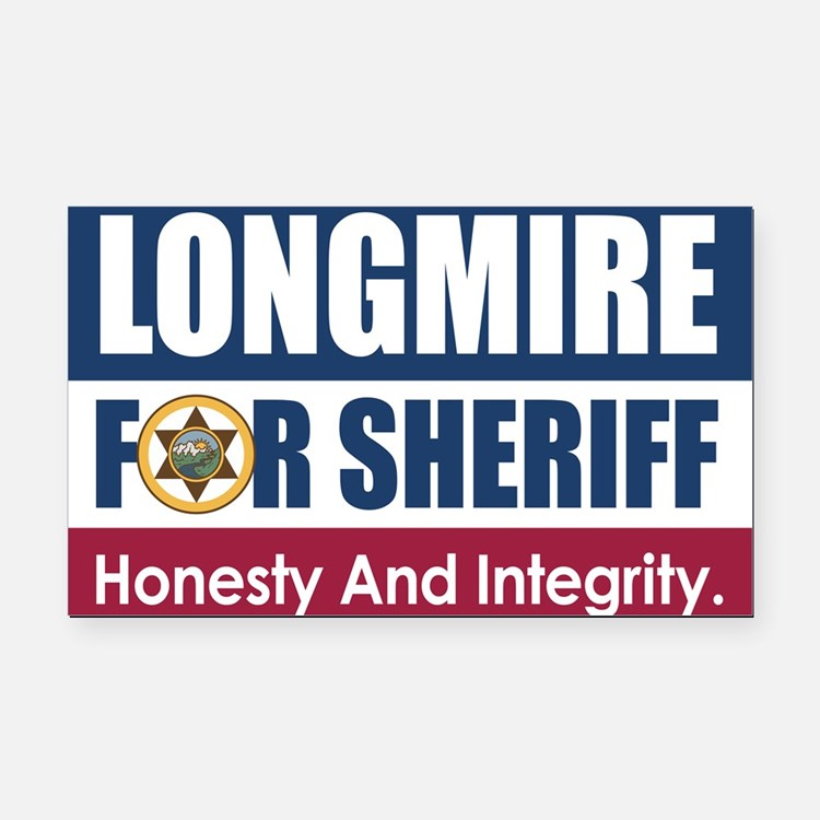 Longmire For Sheriff Rectangle Car Magnet