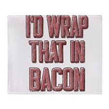 Vintage I'd wrap that in bacon Throw Blanket