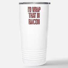 Vintage I'd wrap that in bacon Travel Mug