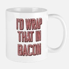 Vintage I'd wrap that in bacon Mugs