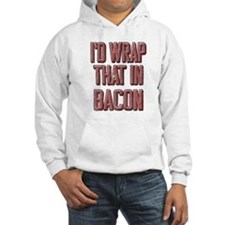 Vintage I'd wrap that in bacon Hoodie