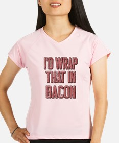 Vintage I'd wrap that in bacon Performance Dry T-S