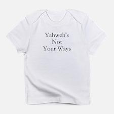 Not Your Ways Infant T-Shirt
