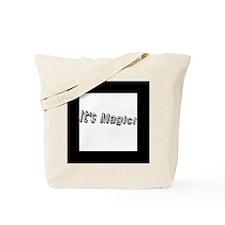 It's Magic Tote bag