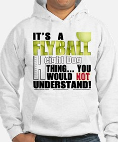 Flyball Height Dog Thing Hoodie