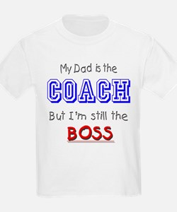 My Dad Is The COACH T-Shirt