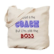 My Dad Is The COACH Tote Bag