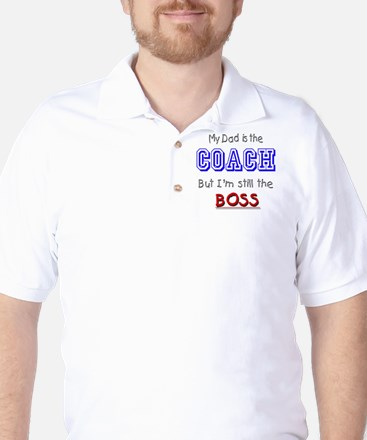 My Dad Is The COACH Golf Shirt