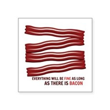 As Long As There Is Bacon Sticker