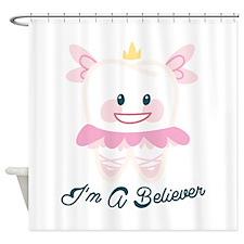Im A Believer Shower Curtain