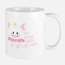 Tooth Fairy Was Here Mugs