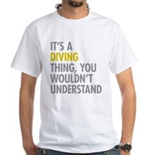 Its A Diving Thing Shirt