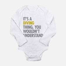 Its A Diving Thing Long Sleeve Infant Bodysuit