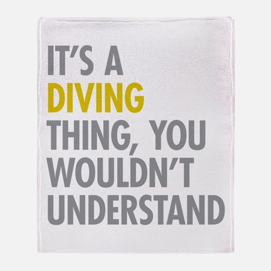 Its A Diving Thing Throw Blanket